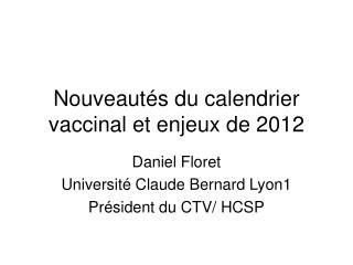 Nouveaut s du calendrier vaccinal et enjeux de 2012