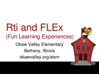 Rti and FLEx Fun Learning Experiences