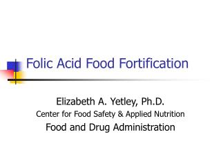 Folic Acid Food Fortification