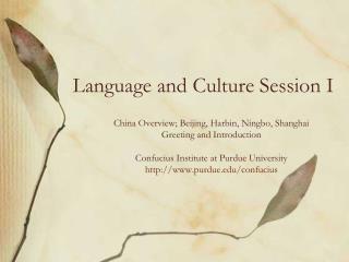 Language and Culture Session I