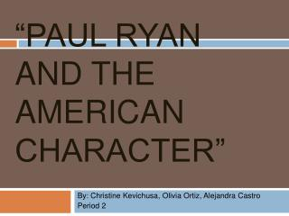 Paul Ryan and the American Character