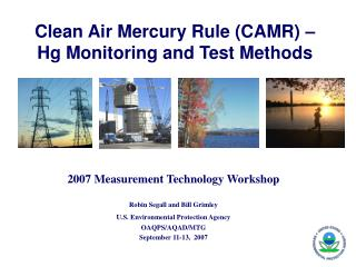 Clean Air Mercury Rule CAMR    Hg Monitoring and Test Methods