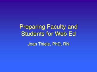 Preparing Faculty and Students for Web Ed