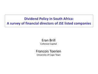 Dividend Policy in South Africa: A survey of financial directors of JSE listed companies