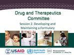 Session 2. Developing and Maintaining a Formulary