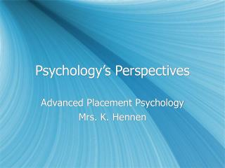 Psychology s Perspectives