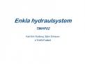 Enkla hydraulsystem TMHP02