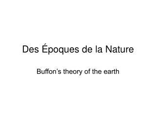 Des  poques de la Nature