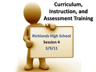 Curriculum, Instruction, and Assessment Training