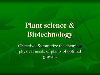 Plant science  Biotechnology