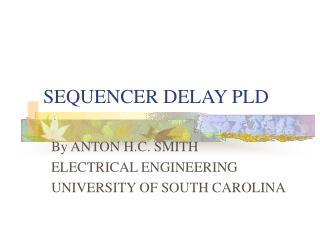 SEQUENCER DELAY PLD