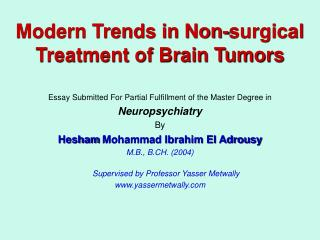 Modern Trends in Non-surgical Treatment of Brain Tumors