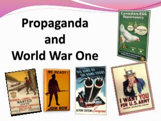 Propaganda  and  World War One