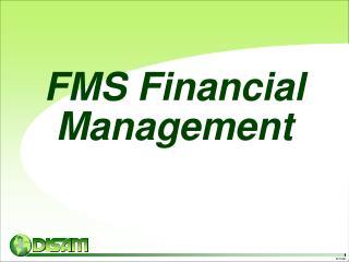 FMS Financial Management