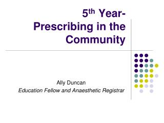 5th Year- Prescribing in the Community