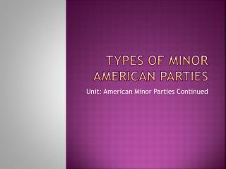 Types of Minor American Parties