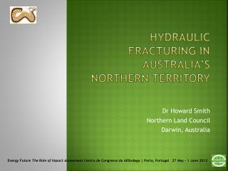 Hydraulic fracturing in australia s northern territory