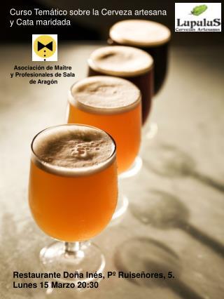 Curso Tem tico sobre la Cerveza artesana  y Cata maridada