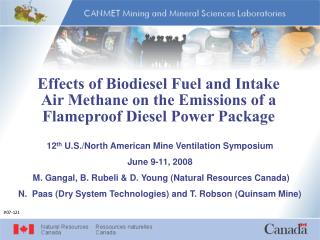 Effects of Biodiesel Fuel and Intake Air Methane on the Emissions of a Flameproof Diesel Power Package