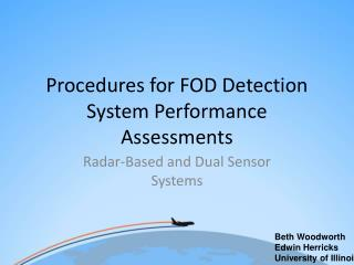 Procedures for FOD Detection System Performance Assessments