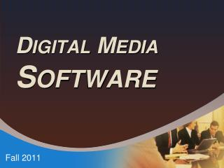 Digital Media  Software