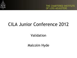 CILA Junior Conference 2012
