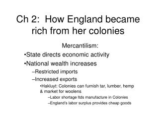 Ch 2:  How England became rich from her colonies