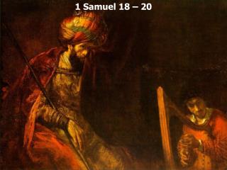 1 Samuel 18   20