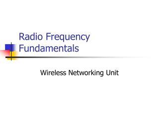 Radio Frequency Fundamentals