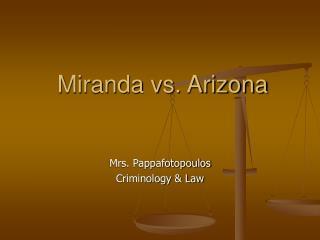 Miranda vs. Arizona
