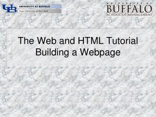 The Web and HTML Tutorial