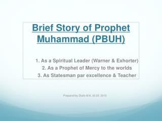 Brief Story of Prophet Muhammad PBUH