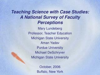 Teaching Science with Case Studies: A National Survey of Faculty Perceptions