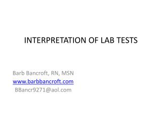 INTERPRETATION OF LAB TESTS