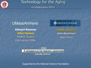 Technology for the Aging A Collaborative Effort