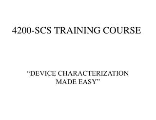 4200-SCS TRAINING COURSE
