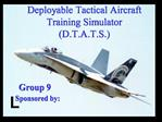 Deployable Tactical Aircraft Training Simulator D.T.A.T.S.