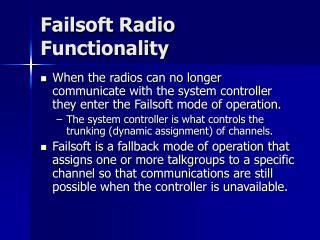 Failsoft Radio Functionality