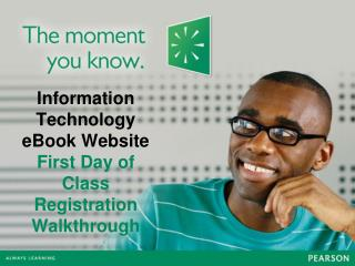 Information Technology eBook Website First Day of Class Registration Walkthrough