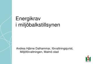 Energikrav  i milj balkstillsynen