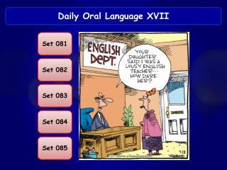 Daily Oral Language XVII