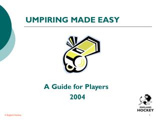 UMPIRING MADE EASY