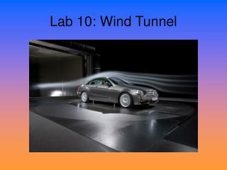 Lab 10: Wind Tunnel