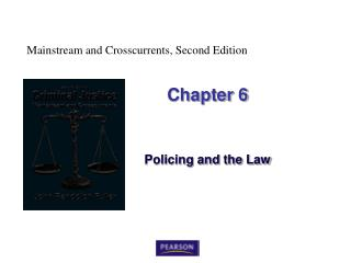 Policing and the Law