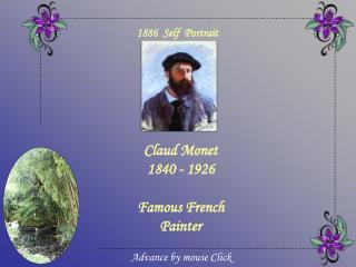 Claud Monet 1840 - 1926  Famous French Painter