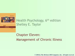 Health Psychology, 6th edition Shelley E. Taylor