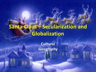 Santa Claus   Secularization and Globalization