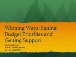 Winning Ways: Setting Budget Priorities and Getting Support