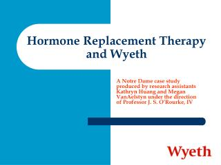 Hormone Replacement Therapy and Wyeth