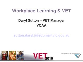 Workplace Learning  VET
